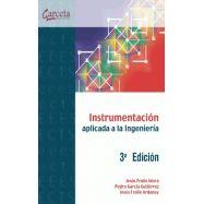 INSTRUMENTACION APLICADA A LA INGENIERIA - 3ª Edición