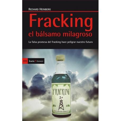 FRACKING: El Bálsamo Milagroso