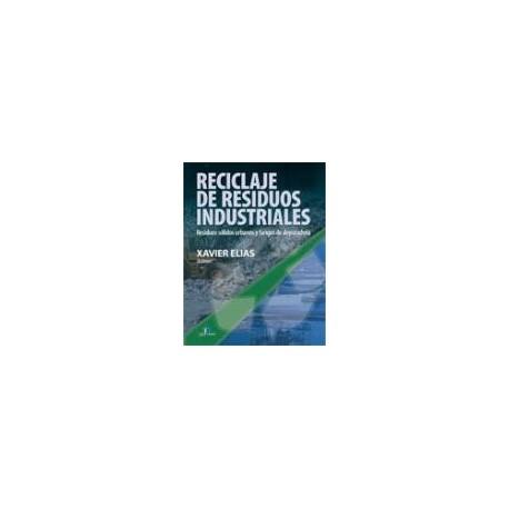 RECICLAJE DE RESIDUOS INDUSTRIALES: SOLIDOS URBANOS Y FANGOS DE DEPURADORA