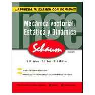 INGENIERIA MECANICA. Estática y Dinámica (Serie Schaum)