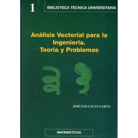 ANALISIS VECTORIAL PARA LA INGENIERIA - Teoría y Problemas