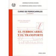CURSO DE FERROCARRILES - Cuaderno 1: El Ferrocarril y el Transporte