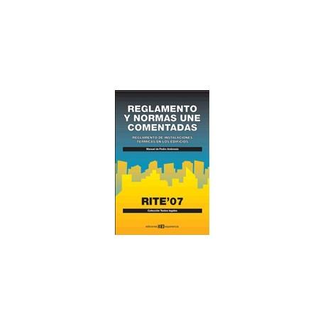 REGLAMENTO Y NORMAS UNE COMENTADAS- RITE 07