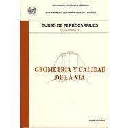 CURSOD E FERROCARRILES - Volumen 4: Geometría y Calidad de la Vía