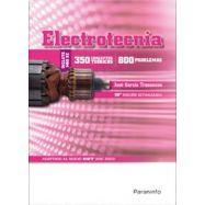 ELECTROTECNIA. 350 Conceptos Teóricos y 800 Problemas