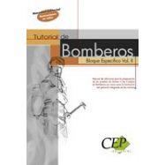 TUTORIAL DE BOMBEROS. Bloque específico . Volumen 2