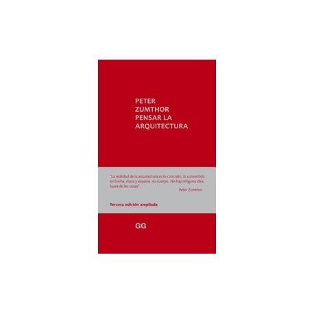 PENSAR LA ARQUITECTURA - 3ª Edición Ampliada