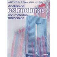 ANALISIS DE ESTRUCTURAS CON METODOS MATRICIALES