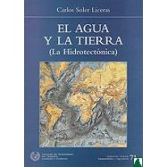 EL AGUA Y LA TIERRA (La Hidrotectónica)