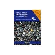 COMPONENTE ELECTRONICOS. TEST DE AUTOEVALUACION - Tomo 1