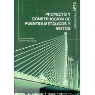 PROYECTO Y CONSTRUCCION DE PUENTES METALICOS Y MIXTOS