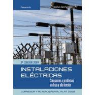 INSTALACIONES ELECTRICAS. SOLUCIONES A PROBLEMAS EN BAJA Y ALTA TENSION