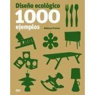 DISEÑO ECOLOGICO. 1000 Ejemplos