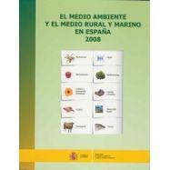 MEDIO AMBIENTE Y EL MEDIO RURAL Y MARINO EN ESPAÑA 2008