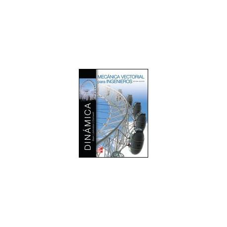 MECANICA VECTORIAL PARA INGENIEROS. DINAMICA-  10ª Edición