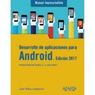DESARROLLO DE APLICACIONES PARA ANDROID, Edicion 2017