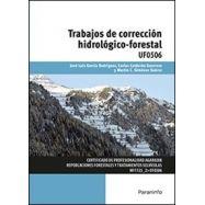 TRABAJOS DE CORRECCION HIDROLOGICO FORESTAL