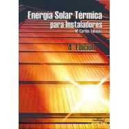 Energía SolarTérmica para Instaladores. 4ª Edición