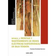 MONTAJE Y MANTENIMIENTO DE REDES ELECTRICAS SUBTERRANEAS DE BAJA TENSION