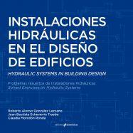 INSTALACIONES HIDRAULICAS EN EL DISEÑO DE EDIFICIOS con Problemas Resueltos (Bilingüe Español-Ingles)