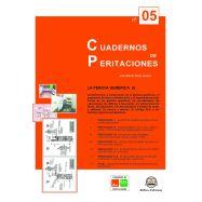 CUADERNOS DE PERITACIONES - Volumen 5 - La Pericia Genérica (I)