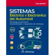 SISTEMAS ELECTRICO Y ELECTRONICO DEL AUTOMOVIL. Tecnología Automotriz. Mantenimiento y Reparación de vehículos