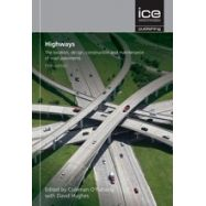 HIGHWAYS.5th Edition: The Location, Design, Construction and maintenance of Road Pavements