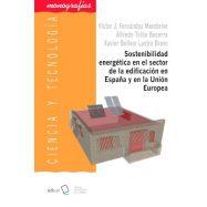 SOSTENBILIDAD ENERGETICA EN EL SECTOR DE LA EDIFICACION EN ESPAÑA Y EN LA UNION EUROPEA