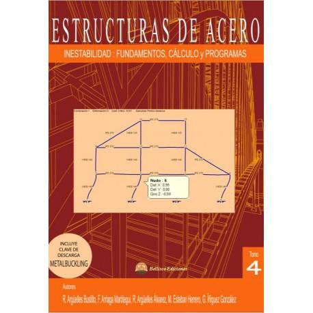 ESTRUCTURAS DE ACERO 4. INESTABILIDAD: Fundamentos, Cálculo y Programa