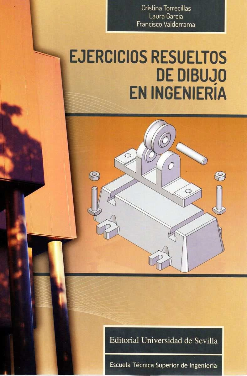 Libro EJERICICIOS RESUELTOS DE DIBUJO EN INGENIERIA ISBN