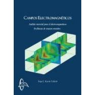 CAMPOS ELECTROMAGENTICOS: Anñalisis Vectorial para el Electromagnetismo
