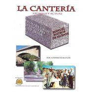 LA CANTERIA ANTIGUA Y ACTUAL. Primera gran industria en Ávila