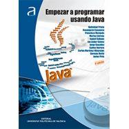 EMPEZAR A PROGRAMAR USANDO JAVA - 3ª Edición