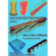 CALCULO DE ESTRUCTURAS CON SAP 2000 -  Obra Completa - Tomos 1 y 2