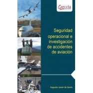 SEGURIDAD OPERACIONAL E INVESTIGACIONES DE ACCIDENTES DE AVION