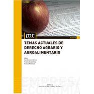 TEMAS ACTUALES DE DERECHO AGRARIO Y ALIMENTARIO