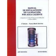 MANUAL DE INSTALACIONES DE CALEFACCION POR AGUA CALIENTE- 3ª Edición