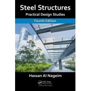 STEEL ESTRUCTURES: Practical Design Studies - Fourth Edition