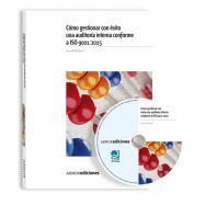 COMO GESTIONAR UNA AUDITORIA INTERNA CONFORME A ISO 9001:2015