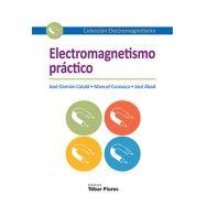 ELECTROMAGNETISMO PRACTICO