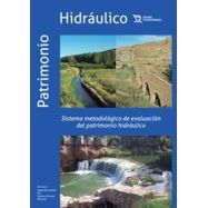 SISTEMA METODOLOGICO DE EVALUACION DEL PATRIMONIO HIDRAULICO