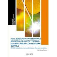 SOLDADURA CON ELECTRODOS REVESTIDOS DE CHAPAS Y PERFILES DE ACERO CARBONO CON ELECTRODOS DE RUTILO ( UF1623 )