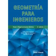 GEOMETRIA PARA INGENIEROS - Tomo I. Representación Diédrica