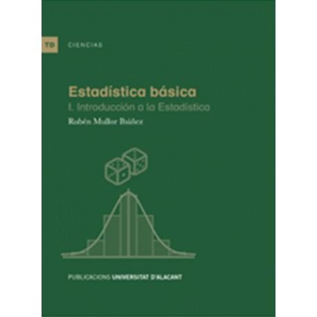 ESTADISTICA BASICA I. Introducción a la Estadística