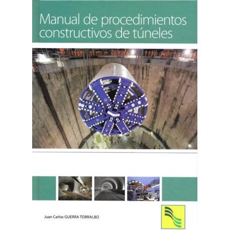 MANUAL DE PROCEDIMIENTOS CONSTRUCTIVOS DE TUNELES