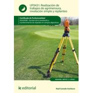 REALIZACION DE TRABAJOS DE AGRIMENSURA, NIVELACION SIMPLE Y REPLANTEO - UF0431