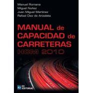 MANUAL DE CAPACIDAD DE CARRETERAS FCM2010