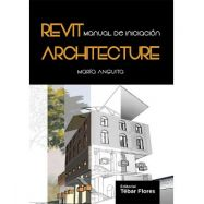 REVIT ARCHITECTURE. Manual de iniciación