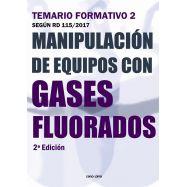 MANIPULACION DE EQUIPOS CON GASES FLUORADOS. TEMARIO FORMATIVO 2  2ª Edición