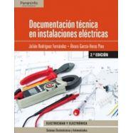 DOCUMENTACION TECNICA EN INSTALACIONES  ELECTRICAS - 2ª Edición 2017